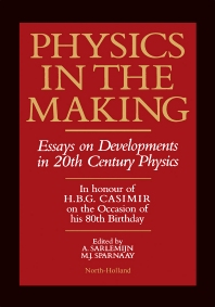 Physics in the Making - 1st Edition - ISBN: 9780444881212, 9780444600332