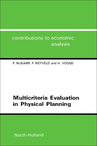 Multicriteria Evaluation in Physical Planning - 1st Edition - ISBN: 9780444881243, 9781483290829
