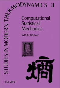 Computational Statistical Mechanics - 1st Edition - ISBN: 9780444881922, 9780444596598