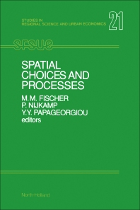 Spatial Choices and Processes - 1st Edition - ISBN: 9780444881953, 9781483290881