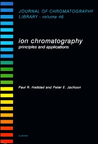 Ion Chromatography - 1st Edition - ISBN: 9780444882325, 9780080858531