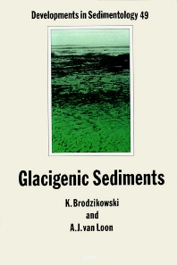 Cover image for Glacigenic Sediments