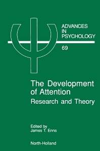 The Development of Attention - 1st Edition - ISBN: 9780444883322, 9780080867236