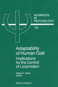 Adaptability of Human Gait, 1st Edition,A.E. Patla,ISBN9780444883643