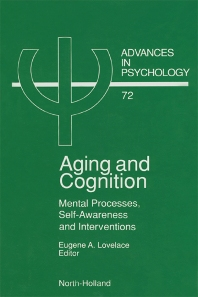 Aging and Cognition - 1st Edition - ISBN: 9780444883674, 9780080867267