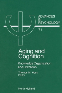 Aging and Cognition, 1st Edition,T.M. Hess,ISBN9780444883698