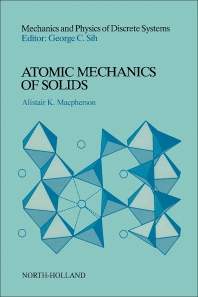 Atomic Mechanics of Solids - 1st Edition - ISBN: 9780444883742, 9780444600349