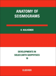 Anatomy of Seismograms - 1st Edition - ISBN: 9780444883759, 9780444599964
