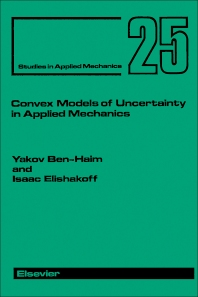 Cover image for Convex Models of Uncertainty in Applied Mechanics