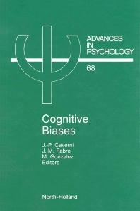 Cognitive Biases, 1st Edition,J.-P. Caverni,J.-M. Fabre,M. Gonzalez,ISBN9780444884138