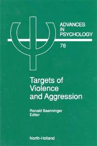 Targets of Violence and Aggression - 1st Edition - ISBN: 9780444884831, 9780080867304