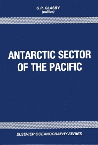 Antarctic Sector of the Pacific - 1st Edition - ISBN: 9780444885104, 9780080870892