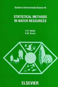 Statistical Methods in Water Resources - 1st Edition - ISBN: 9780444885289, 9780080875088