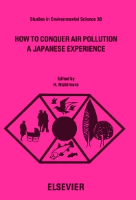 How to Conquer Air Pollution - 1st Edition - ISBN: 9780444885371, 9780080874975