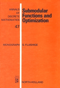 Submodular Functions and Optimization - 1st Edition - ISBN: 9780444885562, 9780080867878