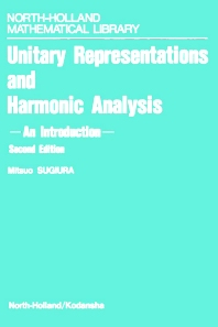 Unitary Representations and Harmonic Analysis - 2nd Edition - ISBN: 9780444885937, 9780080887593