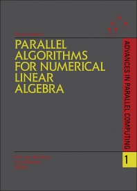 Parallel Algorithms for Numerical Linear Algebra - 1st Edition - ISBN: 9780444886217, 9781483295732