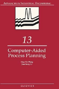 Computer-Aided Process Planning, 1st Edition,H.P. Wang,J.K. Li,ISBN9780444886316