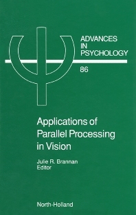 Applications of Parallel Processing in Vision - 1st Edition - ISBN: 9780444886514, 9780080867403