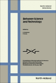 Between Science and Technology - 1st Edition - ISBN: 9780444886590, 9780444597304