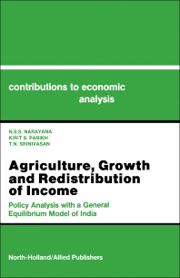 Agriculture, Growth and Redistribution of Income - 1st Edition - ISBN: 9780444886675, 9781483291062