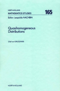 Quasihomogeneous Distributions - 1st Edition - ISBN: 9780444886705, 9780080872766