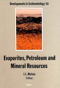 Evaporites, Petroleum and Mineral Resources - 1st Edition - ISBN: 9780444886804, 9780080869643