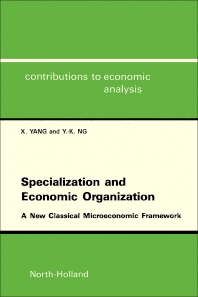 Specialization and Economic Organization - 1st Edition - ISBN: 9780444886989, 9781483296821