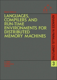 Cover image for Languages, Compilers and Run-time Environments for Distributed Memory Machines