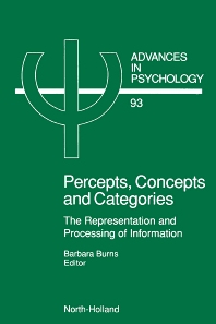 Percepts, Concepts and Categories, 1st Edition,B. Burns,ISBN9780444887344