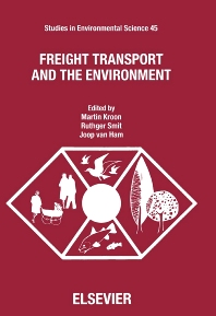 Freight Transport and the Environment - 1st Edition - ISBN: 9780444887702, 9780080875040