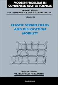 Cover image for Elastic Strain Fields and Dislocation Mobility