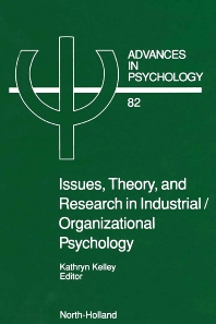 Issues, Theory, and Research in Industrial/Organizational Psychology, 1st Edition,Louise Kelley,ISBN9780444887771