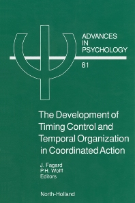 Cover image for The Development of Timing Control and Temporal Organization in Coordinated Action