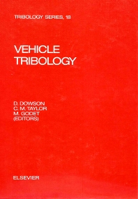 Vehicle Tribology - 1st Edition - ISBN: 9780444887962, 9780080875828