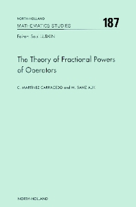 Cover image for The Theory of Fractional Powers of Operators