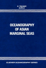 Oceanography of Asian Marginal Seas - 1st Edition - ISBN: 9780444888051, 9780080870922