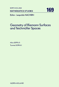 Geometry of Riemann Surfaces and Teichmüller Spaces - 1st Edition - ISBN: 9780444888464, 9780080872803