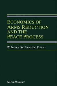 Economics of Arms Reduction and the Peace Process - 1st Edition - ISBN: 9780444888488, 9781483297385
