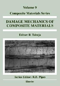 Damage Mechanics of Composite Materials, 1st Edition,R. Talreja,ISBN9780444888525