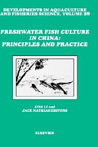 Cover image for Freshwater Fish Culture in China: Principles and Practice