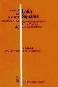 Latin Squares, 1st Edition,Jozsef Denes,A. Donald Keedwell,ISBN9780444888990