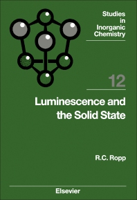 Luminescence and the Solid State - 1st Edition - ISBN: 9780444889409, 9781483291161