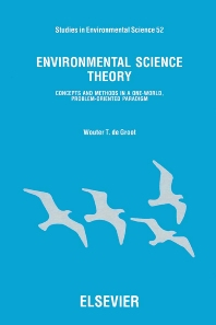 Environmental Science Theory - 1st Edition - ISBN: 9780444889935, 9780080875118