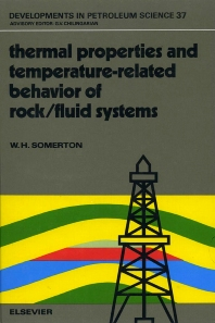 Cover image for Thermal Properties and Temperature-Related Behavior of Rock/Fluid Systems