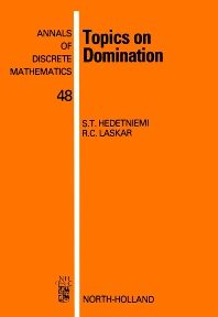Topics on Domination - 1st Edition - ISBN: 9780444890061, 9780080867885