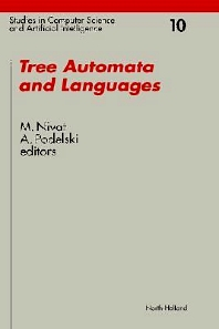Tree Automata and Languages, 1st Edition,M. Nivat,A. Podelski,ISBN9780444890269