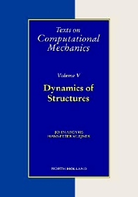 Dynamics of Structures, 1st Edition,J.H. Argyris,H.-P. Mlejnek,ISBN9780444890450