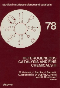 Heterogeneous Catalysis and Fine Chemicals III - 1st Edition - ISBN: 9780444890634, 9780080887692