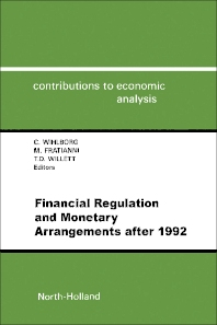 Financial Regulation and Monetary Arrangements after 1992 - 1st Edition - ISBN: 9780444890832, 9781483295008
